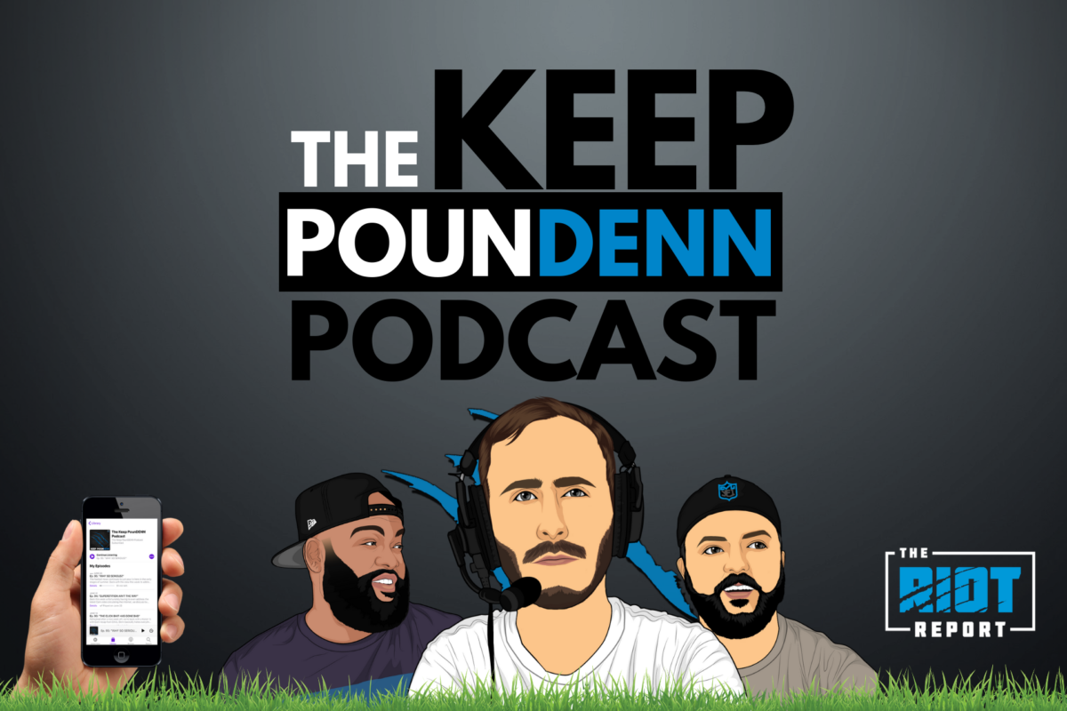 Keep PounDENN |  PANTHERS / BROWNS POST GAME